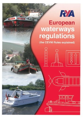 9780954730109: RYA European Waterways Regulations: The CEVNI Rules Explained