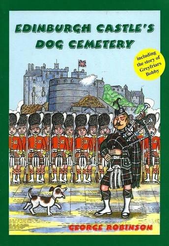 9780954730802: Edinburgh Castle's Dog Cemetery