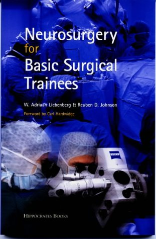 9780954731403: Neurosurgery for Basic Surgical Trainees