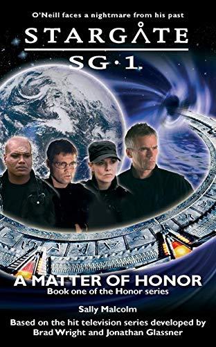 9780954734329: Stargate SG-1: A Matter of Honor: SG1-3