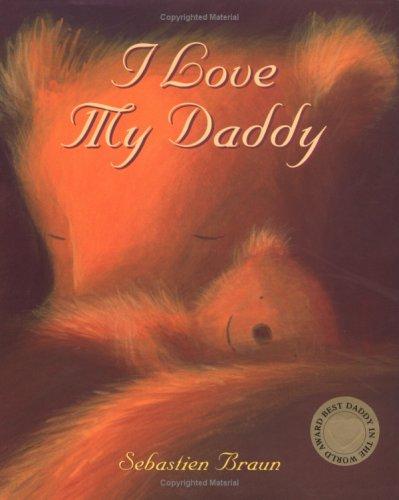 9780954737320: I Love My Daddy