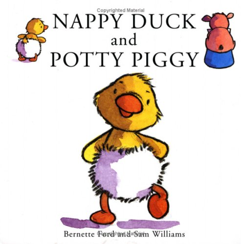 9780954737351: Nappy Duck and Potty Piggy