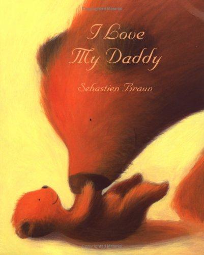 9780954737399: I Love My Daddy