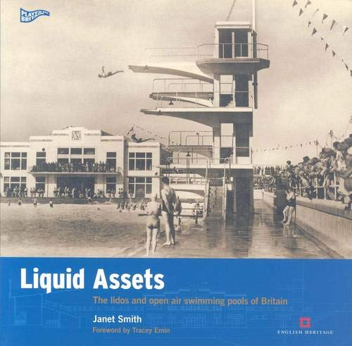 9780954744502: Liquid Assets: The Lidos and Open Air Swimming Pools of Britain
