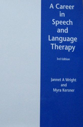A Career in Speech and Language Therapy: Jannet A. Wright