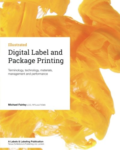 9780954751852: Digital Label and Package Printing: Terminology, technology, materials, management and performance