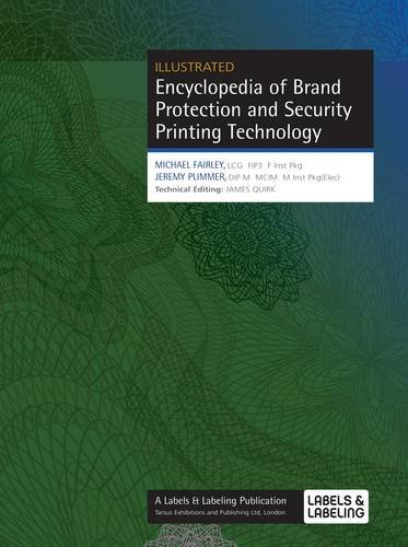 9780954751869: Encyclopedia of Brand Protection and Security Printing Technology