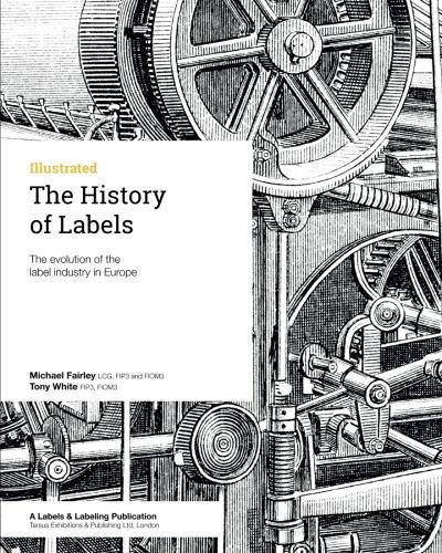 9780954751883: The History of Labels: The evolution of the label industry in Europe