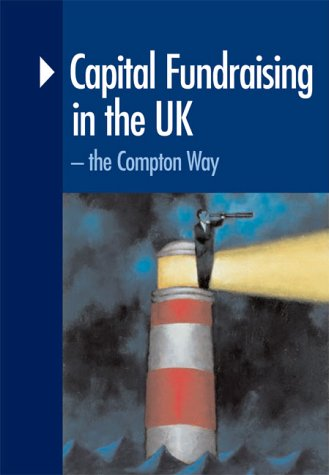9780954751906: Capital Fundraising in the UK: The Compton Way