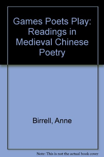 Games Poets Play : Readings in Medieval: Anne Birrell