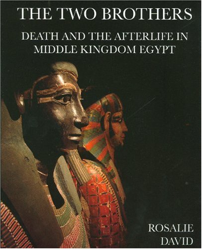 9780954762230: The Two Brothers: Death and the Afterlife in Middle Kingdom Egypt