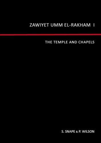9780954762247: Zawiyet Umm El-Rakham 1: The Temple and Chapels (v. I)