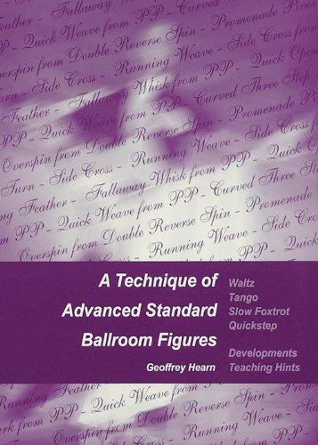 9780954762506: A Technique of Advanced Standard Ballroom Figures