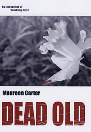 9780954763466: Dead Old (Bev Morriss 2)