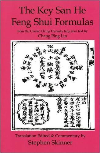 9780954763961: Key San He Feng Shui Formulas (Classics of Feng Shui)