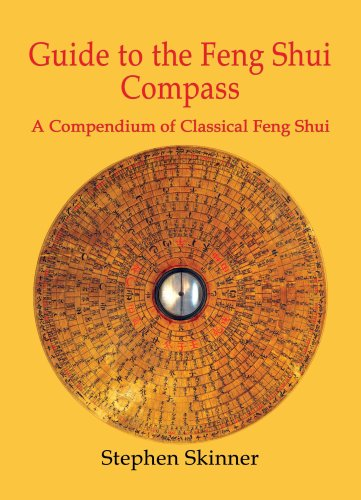 9780954763992: Guide to the Feng Shui Compass: A Compendium of Classical Feng Shui (English and Mandarin Chinese Edition)