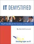 9780954765101: IT Demystified: The IT Handbook for Business Professionals