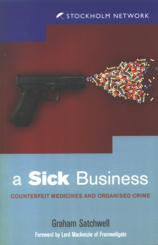 9780954766320: a Sick Business (Counterfeit Medicines and Organized Crime)