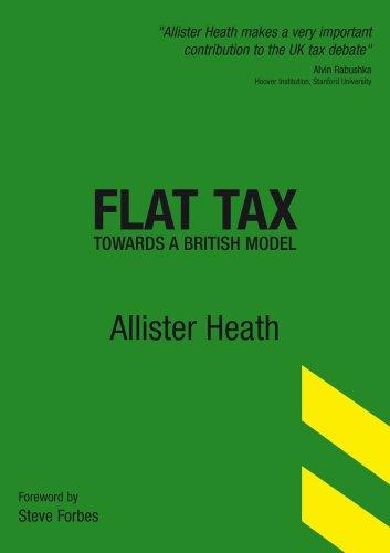 9780954766368: Flat Tax: Towards a British Model