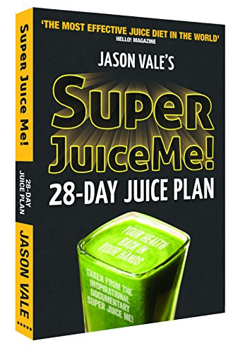 9780954766450: Super Juice Me!: 28-Day Juice Plan