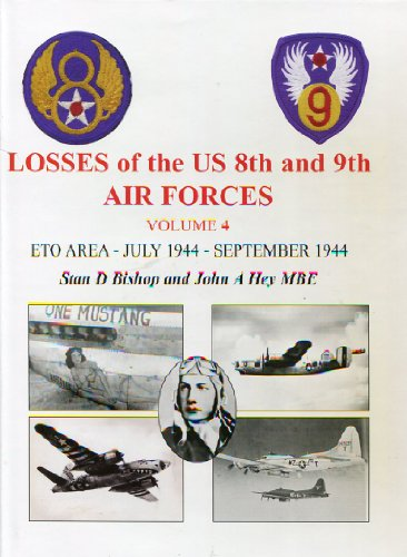 9780954768546: Losses of the U.S. 8th and 9th Air Forces