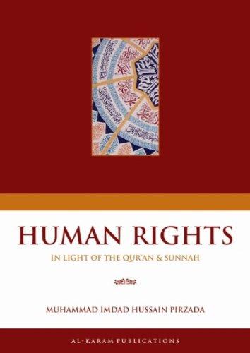 Human Rights: In light of the Qur'an: Shaykh Muhammad Imdad