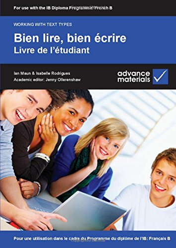 9780954769581: Bien lire, bien écrire Student's Book (Working with Text Types) (French Edition)
