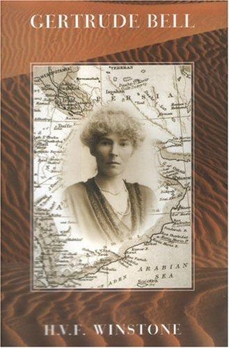 9780954772802: Gertrude Bell: A Biography