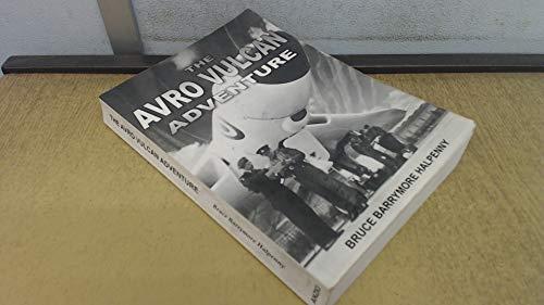9780954777425: The Avro Vulcan Adventure