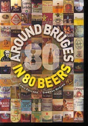 9780954778941: Around Bruges in 80 Beers