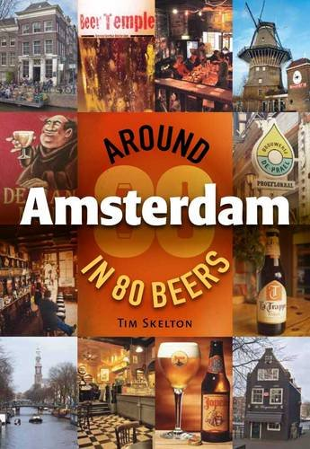 9780954778965: Around Amsterdam in 80 Beers