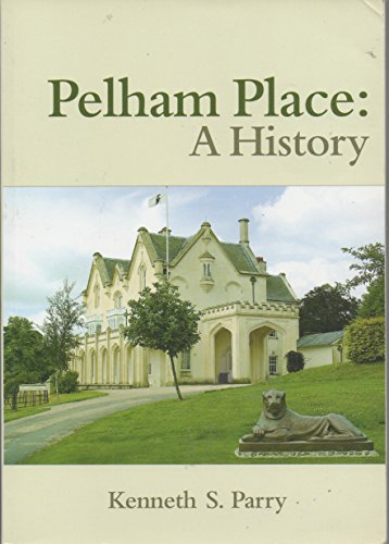 Pelham Place: A History (SCARCE FIRST EDITION, FIRST PRINTING SIGNED BY THE AUTHOR)