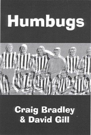 Humbugs (9780954784409) by Craig Bradley; David Gill