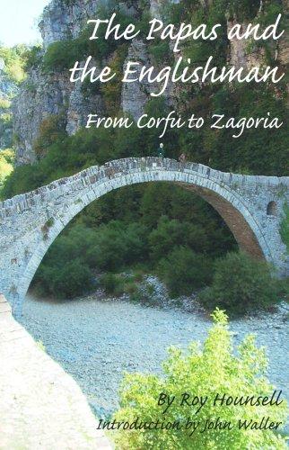 9780954788735: The Papas and the Englishman: From Corfu to Zagoria