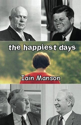 9780954790912: The Happiest Days