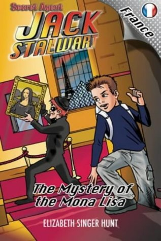 9780954791902: Secret Agent Jack Stalwart : The Mystery of the Mona Lisa