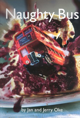 9780954792107: Naughty Bus