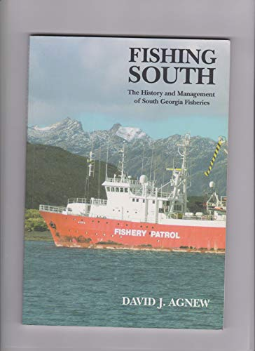 9780954794804: Fishing South The History and Management of South Georgia Fisheries