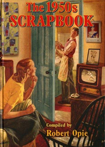 The 1950'S Scrapbook /Anglais: Opie