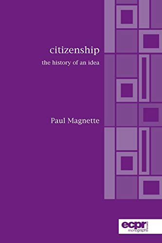9780954796655: Citizenship: The History of an Idea (ECPR Monographs Series)