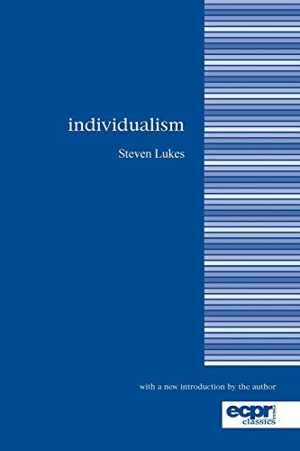 Individualism (ECPR Classics): Lukes, Steven