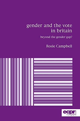 9780954796693: Gender and the Vote in Britain: Beyond the Gender Gap? (ECPR Monographs Series)