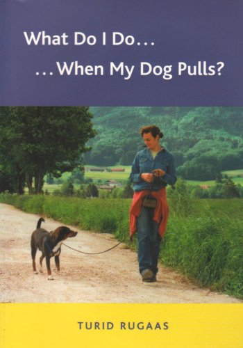 9780954803209: What Do I Do. When My Dog Pulls?