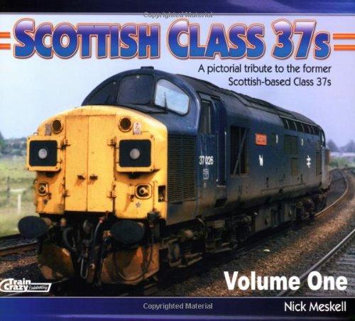 9780954803513: Scottish Class 37s: No. 1: The Steam Heat Years