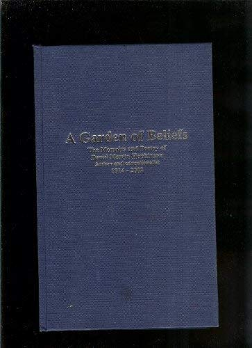 Garden of Beliefs : The Memoirs and Poetry of David Martin Hopkinson Author and Educationalist 1914...