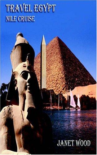 9780954804947: Travel Egypt Nile Cruise