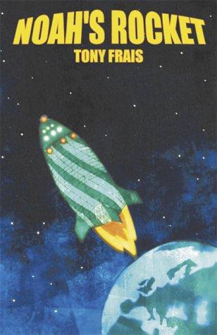 9780954806804: Noah's Rocket