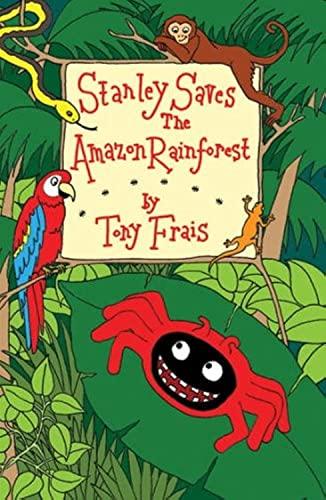 9780954806828: Stanley Saves the Amazon Rainforest