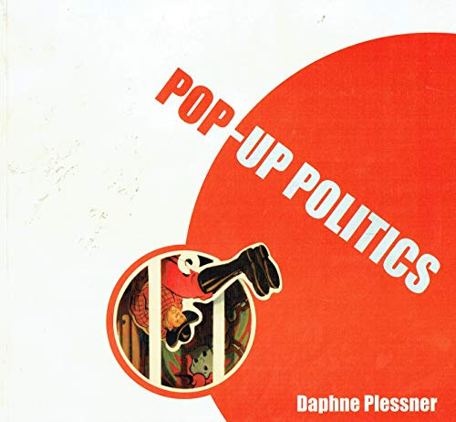 9780954807405: Pop-up Politics