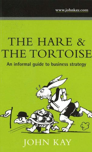 The Hare and the Tortoise: An Informal: Kay, John